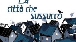 LA CITTA' CHE SUSSURRO' copia 2